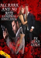 Jana Leigh - Dangerous: All Bark and No Bite