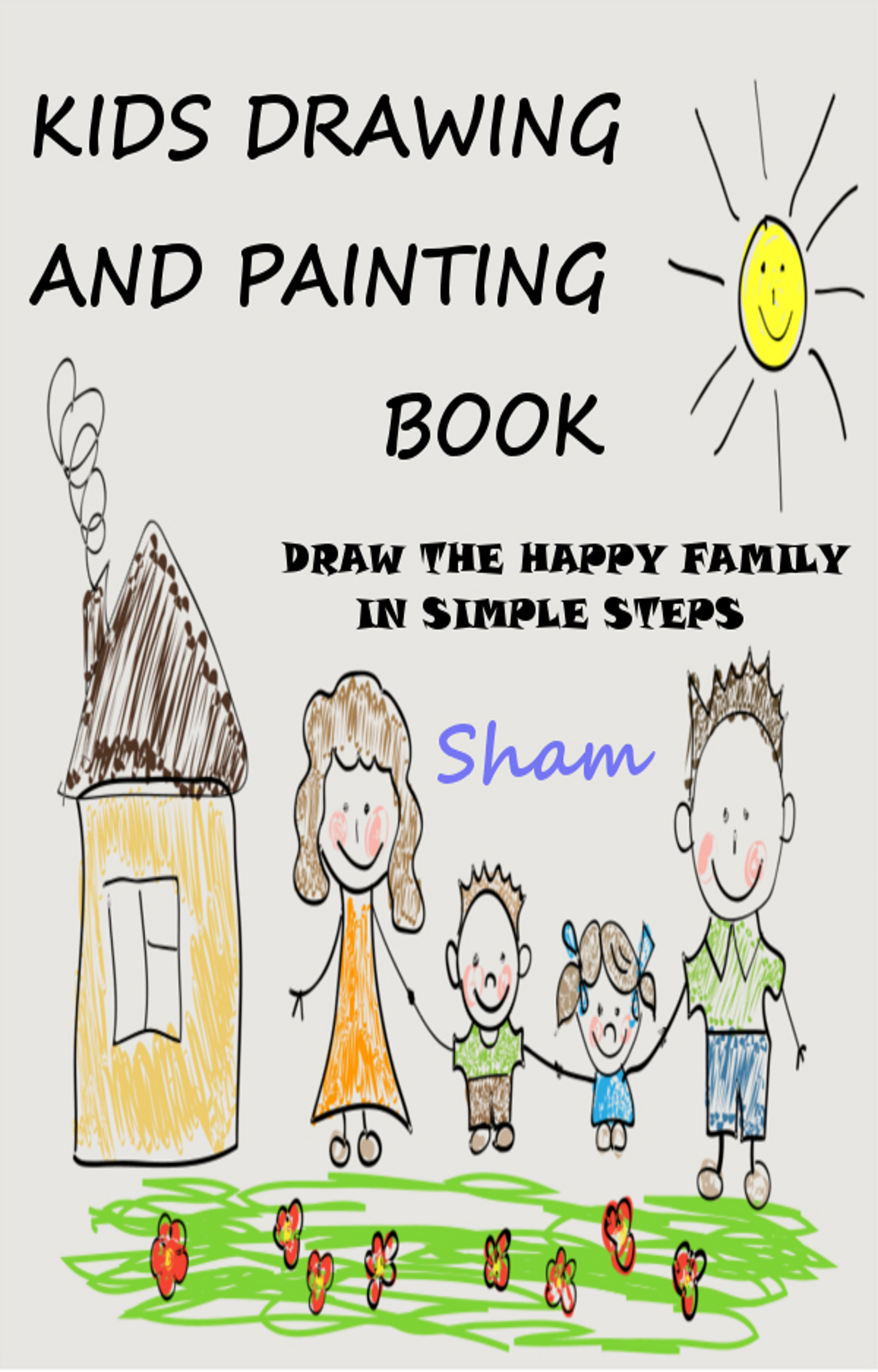 kids drawing and painting book draw the happy family in simple steps - Kids Painting Book