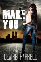 Claire Farrell - Make You (Stake You #2)