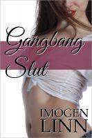 Imogen Linn - Gangbang Slut