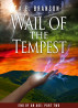 Wail of the Tempest by A. E. Branson