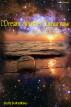 I Dream Another Tomorrow by Sha'Ra On WindWalker