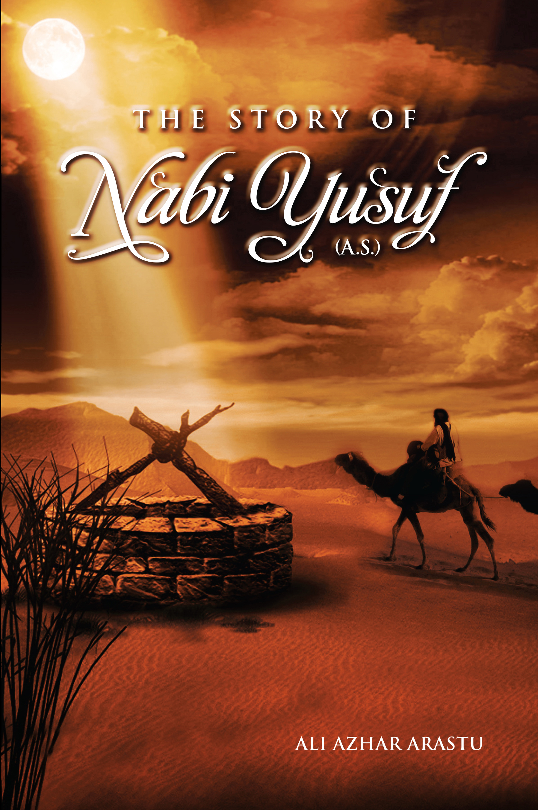 Smashwords – The Story of Nabi Yusuf – a book by Ali Azhar Arastu