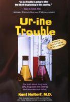Kent Holtorf - Ur-ine Trouble