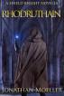 Shield Knight: Rhodruthain by Jonathan Moeller