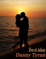 Danny Tyran - Eve et Adam