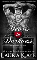 Laura Kaye - Hearts in Darkness