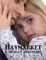 Haymarket (A Sharley Adventure)