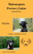 Maison para Perros y Gatos by Lazara I Martinez Ferrer