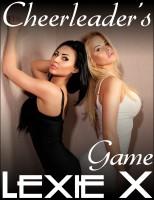 Lexie X - Cheerleader's Game