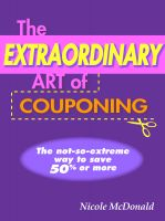 Nicole McDonald - The Extraordinary Art of Couponing