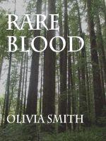 Olivia Smith - Rare Blood - Elizabeth Thorne Book 2