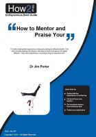 Dr Jim Porter - How to Mentor and Praise Your Employees