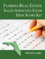 Michael Lustig - Florida Real Estate Sales Associate Exam High-Score Kit