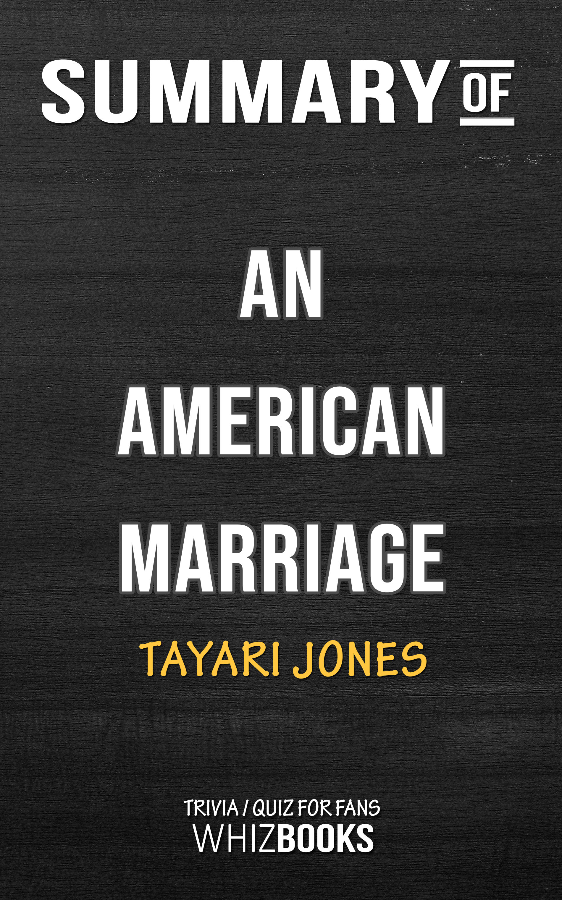Summary of An American Marriage: A Novel (Trivia/Quiz for Fans), an Ebook  by Whiz Books
