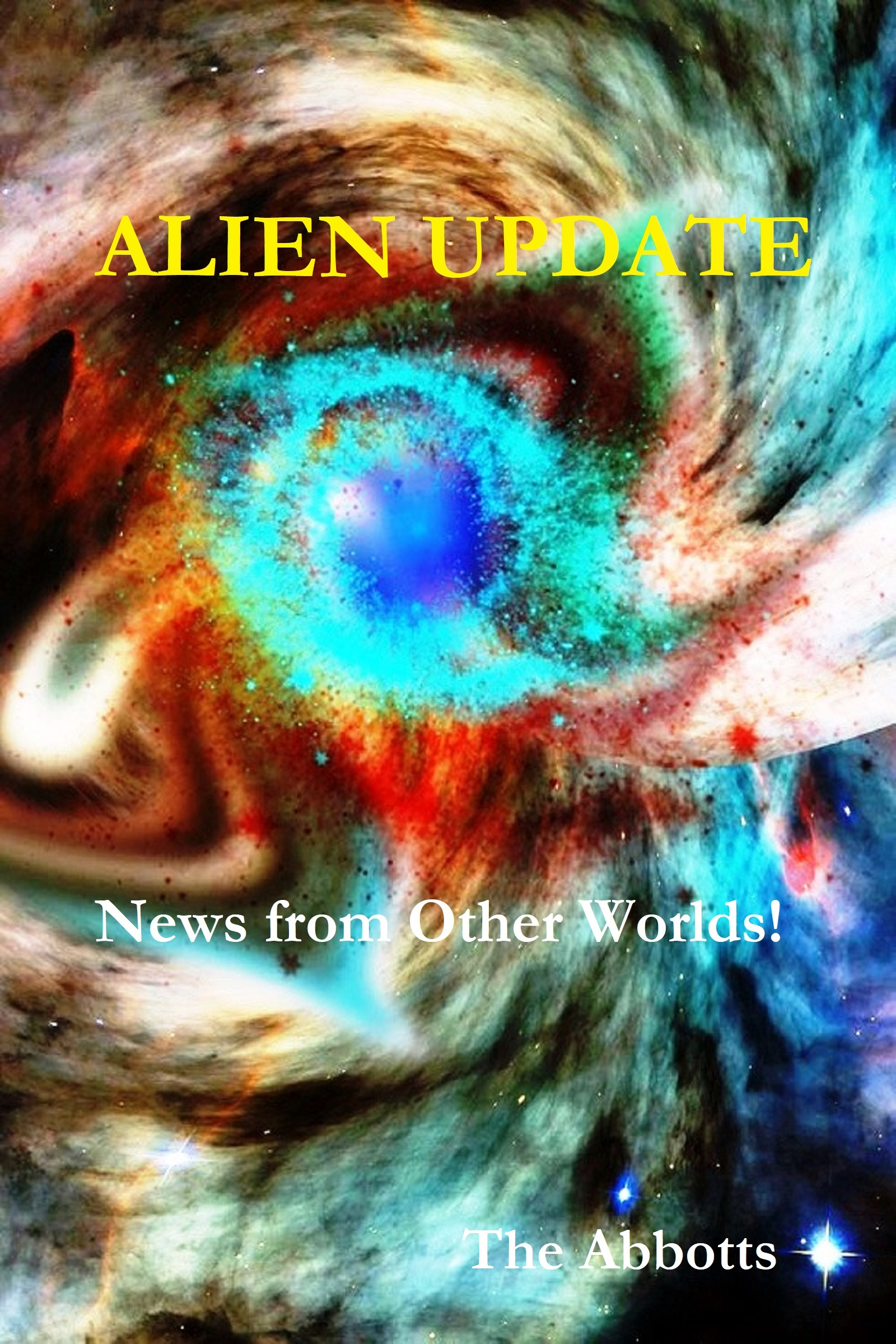 Alien Update - News from Other Worlds!, an Ebook by The Abbotts