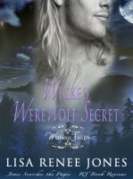 Lisa Renee Jones - Wicked Werewolf Secret