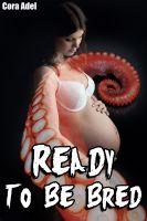 Cora Adel - Ready To Be Bred (Alien Breeding)