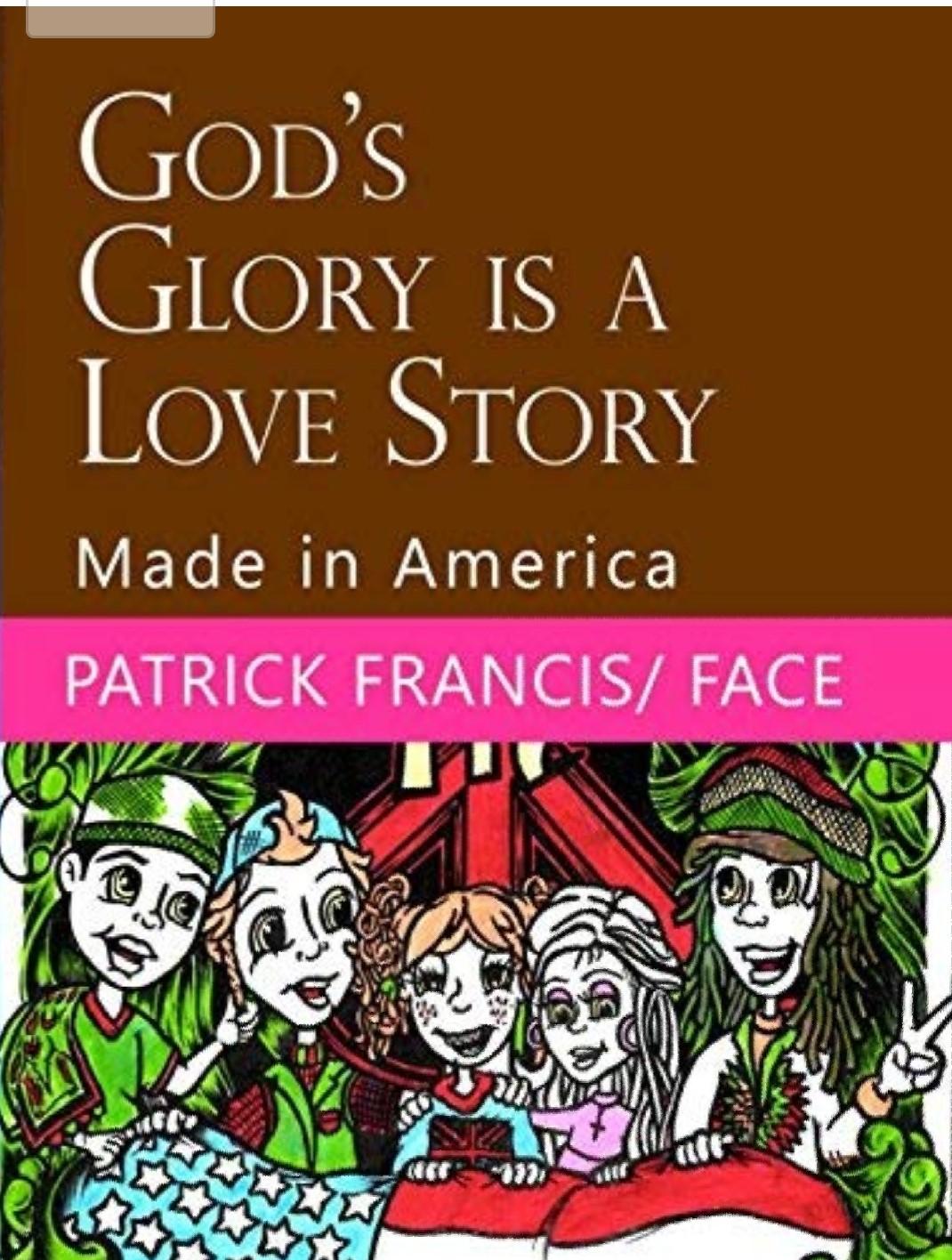God's Glory is a Love Story