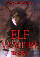 Cover for 'Elf Vampire Book 1 (Elf Vampire Series)'