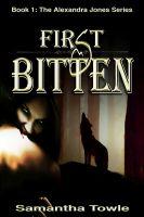 Samantha Towle - First Bitten (The Alexandra Jones Series #1)
