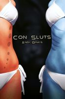 Andi Binks - Con Sluts