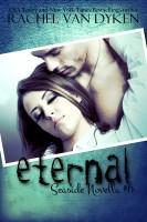 Rachel Van Dyken - Eternal: A Seaside/Ruin Novella
