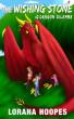 The Wishing Stone #2: Dragon Dilemma by Lorana Hoopes