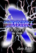 Thunderstruck - Verse 1: The Return of the Divide by Justin Bedard