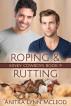 Roping & Rutting by Anitra Lynn McLeod