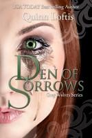 Quinn Loftis - Den of Sorrows
