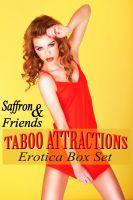 Saffron Sands - Taboo Attractions Erotica Box Set
