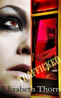 Elizabeth Thorn - Trafficked Part 2