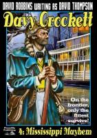 David Robbins - Mississippi Mayhem (A Davy Crockett Western Book 4)