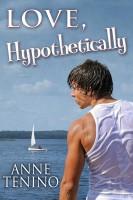 Anne Tenino - Love, Hypothetically