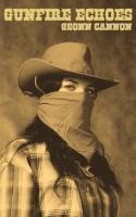 Geonn Cannon - Gunfire Echoes
