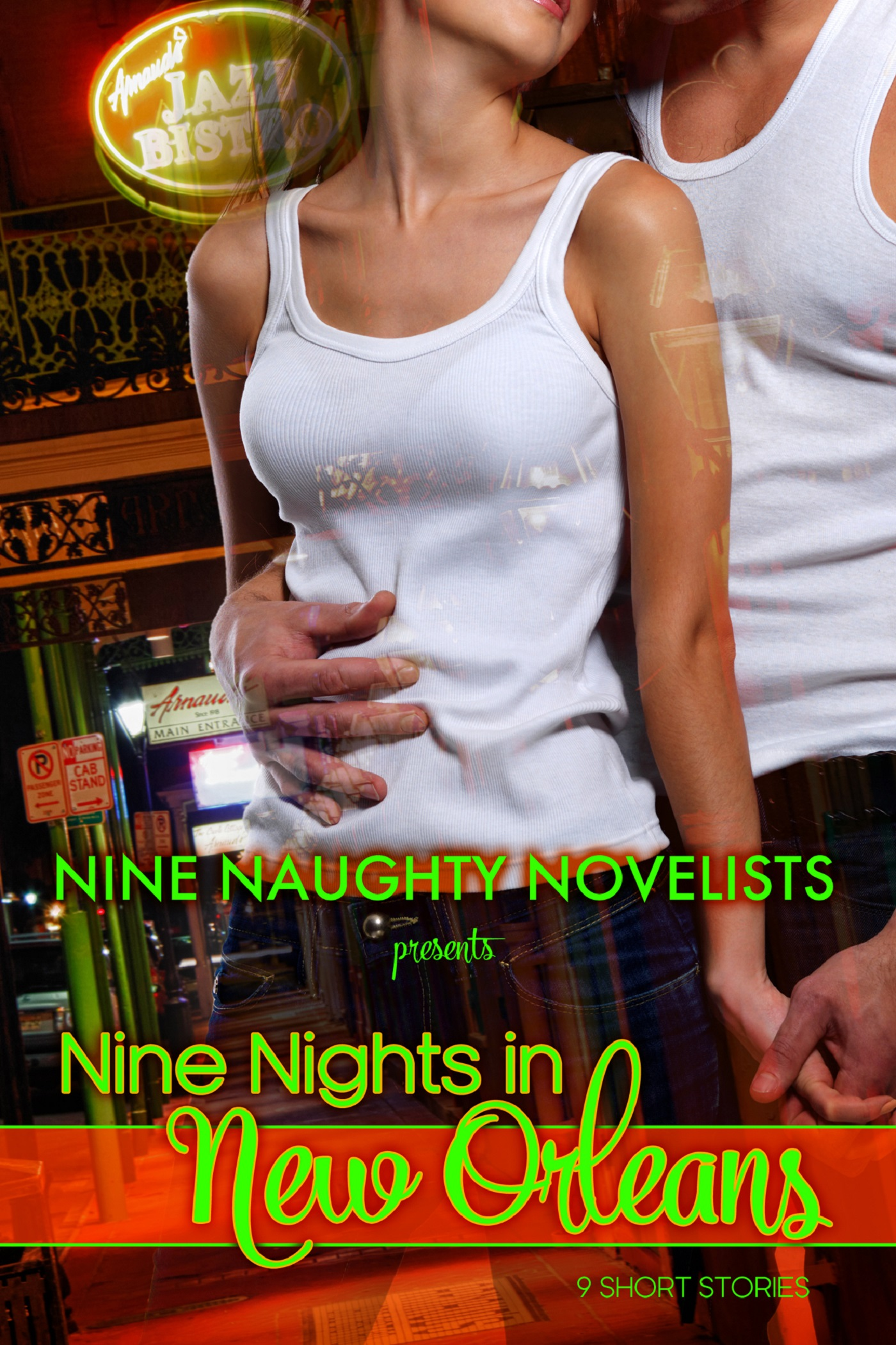 Nine Naughty Novelists Present: 9 Nights in New Orleans