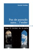 Cover for 'Soldat de la paix (Pas de paradis sans... l'enfer vol. 2)'