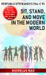 Veritable Utterances (764 +) to Sit, Stand, and Move in the Modern World by Nicholas Mag