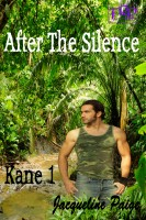 Jacqueline Paige - After the Silence - Kane Part 1