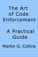 Cover for 'The Art of Code Enforcement'