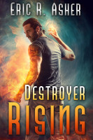 Book 5: DESTROYER RISING