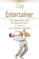 Pure Sheet Music - The Entertainer Pure Sheet Music Duet for Oboe and Cello, Arranged by Lars Christian Lundholm