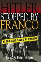 Hitler Stopped by Franco by Burt Boyar