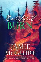 Jamie McGuire - Beautiful Burn: A Novel