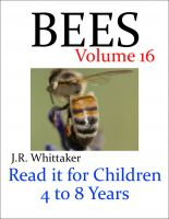 J. R. Whittaker - Bees (Read it book for Children 4 to 8 years)