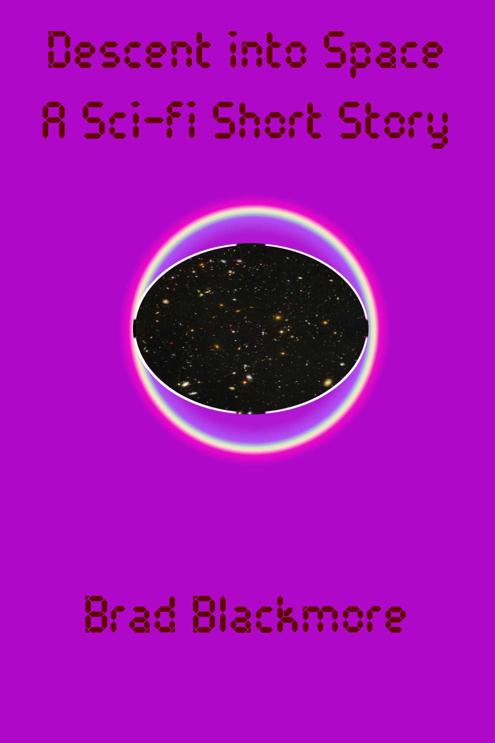 Descent into Space, an Ebook by Brad Blackmore