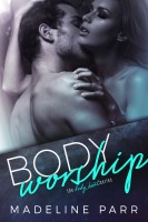 Madeline Parr - Body Worship