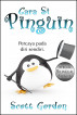 Cara Si Pinguin: Special Bilingual Edition by Scott Gordon