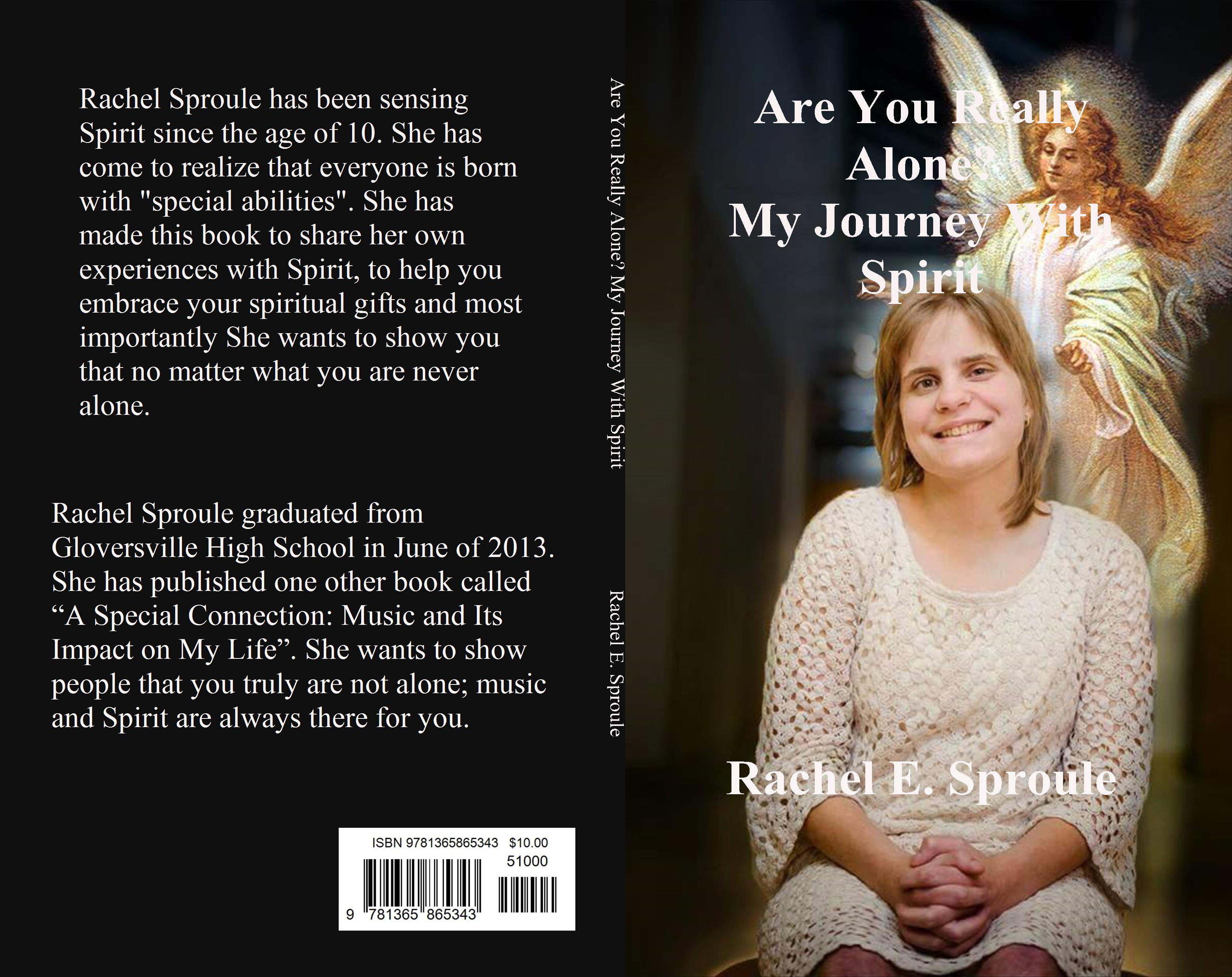 Are You Really Alone? My Journey With Spirit, an Ebook by Rachel Sproule